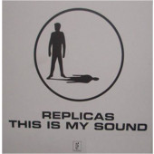 (29835) Replicas – This Is My Sound