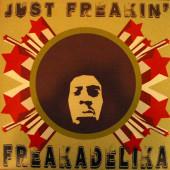 (16471) Freakadelika – Just Freakin'