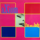 (CUB060) Axiom – I'm Not A Lady