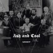 Ash And Coal – Legacy