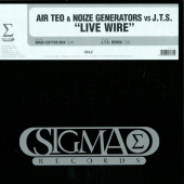 (0023) Air Teo & Noize Generators vs. J.T.S. – Live Wire
