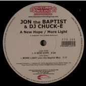 (16477) Jon The Baptist & DJ Chuck-E – A New Hope / More Light