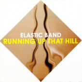 (S0075) Elastic Band – Running Up That Hill