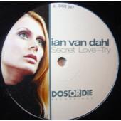 (SM148)  Ian Van Dahl – Secret Love / Try