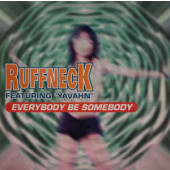 (CMD211) Ruffneck Featuring Yavahn – Everybody Be Somebody