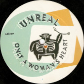(CH0116) Unreal – Only A Woman's Heart