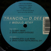 (29986) Trancid Feat D. Dee ‎– I Would Stay