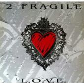 (RIV383) 2 Fragile – L.o.v.e.