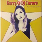 (28017) Karry & DJ Tururu – Love Dreams