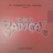 (RIV663) DJ. Churubito & DJ. Gascony presents The Radical – Close To You