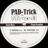 (CUB1754) PAD-Trick vs. Mirco-B – Hard Bass / Final Frontier