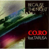 (25431) CO.RO feat. Taleesa ‎– Because The Night