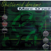 (CM1536) Marc O'Neil – Shattered Dreams