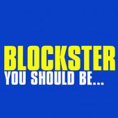 (CUB2590) Blockster – You Should Be...