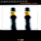 (21541) Reformation – Ridiculous Lyrics (B2 MAL)