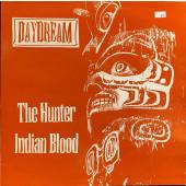 (CMD535) Daydream – The Hunter / Indian Blood