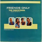 (MA297) Friends Only – The Discotrain (Fiesta Fantástica)