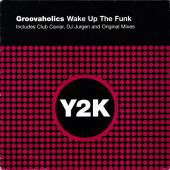 (SZ0067) Groovaholics – Wake Up The Funk
