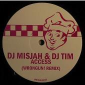 (16134) DJ Misjah & DJ Tim – Access (Wrongun! Remix)