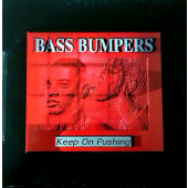 (A1002) Bass Bumpers ‎– Keep On Pushing