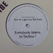 (CUB2219) Hiver & Hammer present: Son Of A Gun feat. Kid Panic ‎– Everybody Listens To Techno !