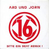 (20829B) Ard Und Jorn – 16 (Bitte Ein Beat Remix !)