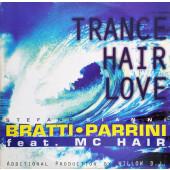 (25334) Stefano Bratti & Gianni Parrini Feat. MC Hair – Trance Hair Love