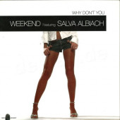 (12580) Weekend Featuring Salva Albiach ‎– Why Don't You