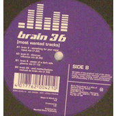 (R241) Brain 36 – Most Wanted Tracks