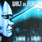 (CUB1246) Walt vs. Zero-Gi – Exciter / Contact