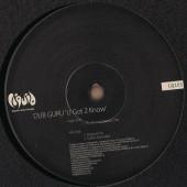 (30740) Dub Guru – U Got 2 Know
