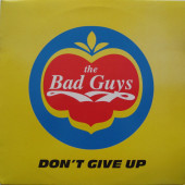 (CMD243) The Bad Guys – Don't Give Up