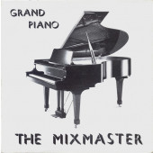 (12570) The Mixmaster – Grand Piano