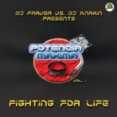 (CUB1775) DJ Farver vs. DJ Anakin – Potencia Maxima Vol. 1 - Fighting For Life