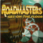 (CM1423) Roadmasters ‎– Get On The Floor