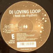 (21249) DJ Loving Loop – I Feel Da Rhythm