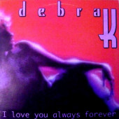 (24372) Debra K – I Love You Always Forever