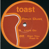 (A1302) Rave Dust – Let's Go / Can You Feel It