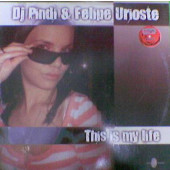 (5601) DJ Pindi & Felipe Urioste – This Is My Life