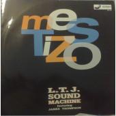 (CMD422) LTJ Sound Machine Feat. James Thompson – Mestizo