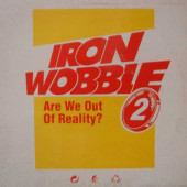 (23270) Iron Wobble II – Are We Out Of Reality?