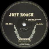 (29091) Joff Roach – Papa Got A Brand New Groove