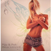 (JR437) Piju & Pok – What You're Doing To Me