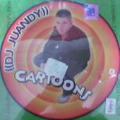 (3063) DJ Juandy – Cartoons