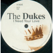 (9636) The Dukes – I Need Your Love