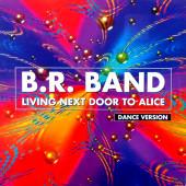 (CUB0739) BR. Band – Living Next Door To Alice