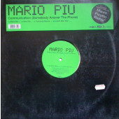 (0119) Mario Più ‎– Communication (Somebody Answer The Phone)