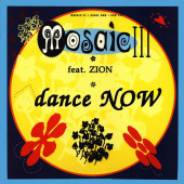 (28717) Mosaic III Feat Zion – Dance Now