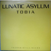 (11572) Lunatic Asylum – Tobia (Techno Still Sucks)