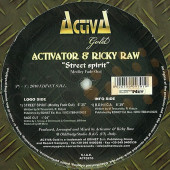(A3033) Activator & Ricky Raw – Street Spirit (Medley Fade Out)
